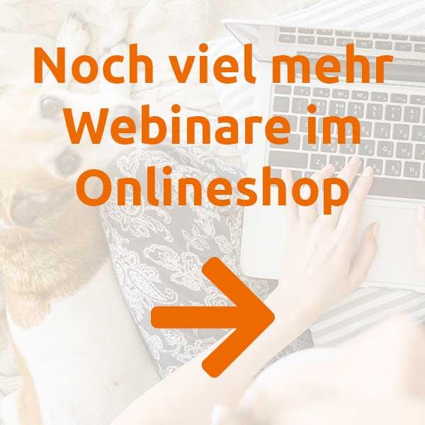 Mehr Webinare im Onlineshop